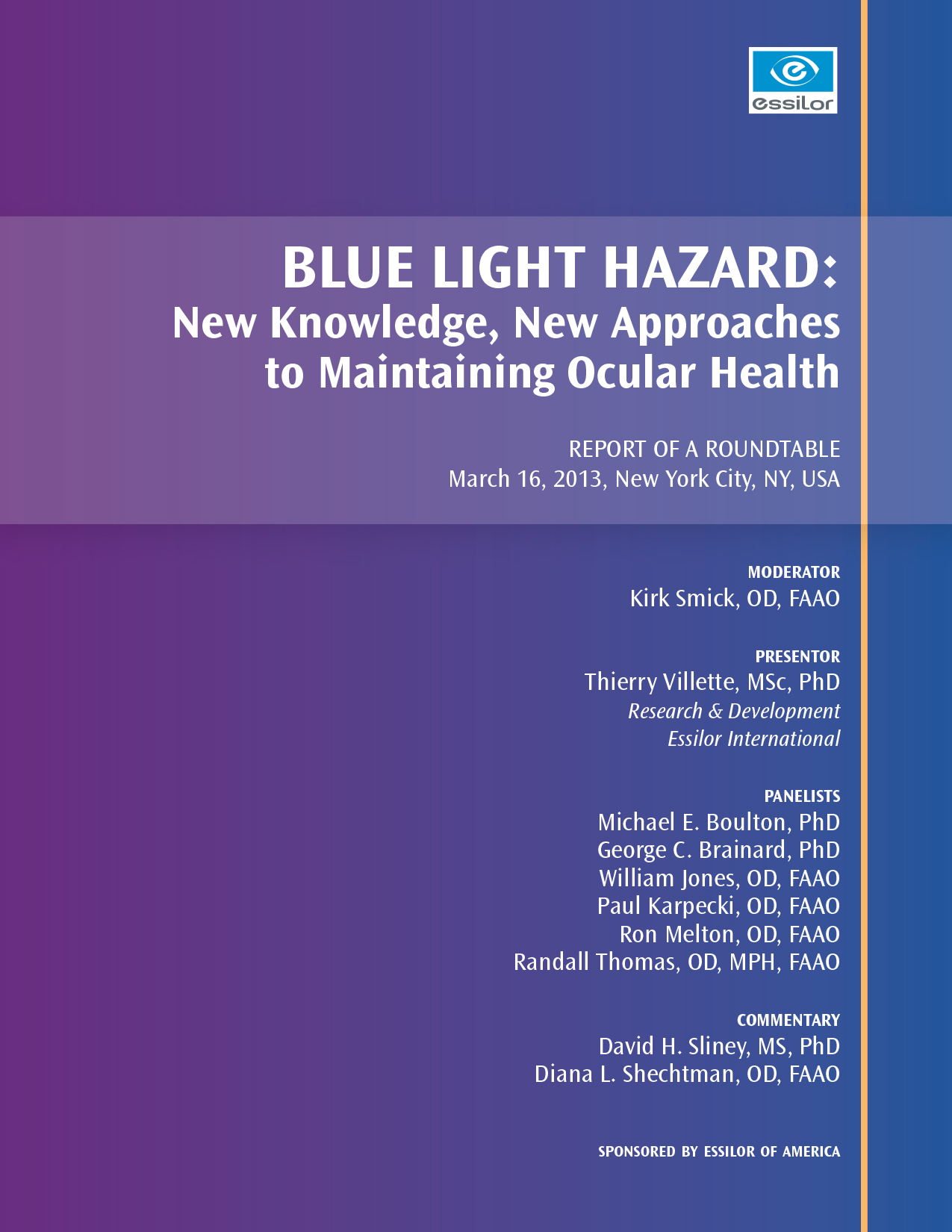Blue Light Hazard: New Knowledge, New Approaches to Maintaining Ocular Health