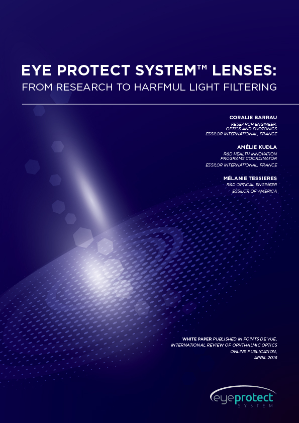 EYE PROTECT SYSTEM™ LENSES: FROM RESEARCH TO HARFMUL LIGHT FILTERING